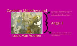 Zwelethu Mthethwa and Louis van Vuuren