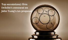 Top accountancy firm Deloitte's comment on John Tsang's tax