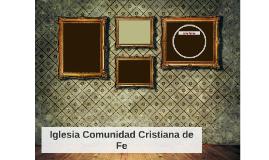 Iglesia Comunidad Cristiana de Fe