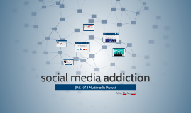 Copy of social media addiction