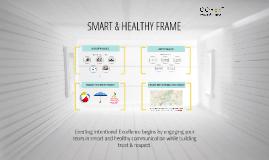 SMART & HEALTHY FRAME