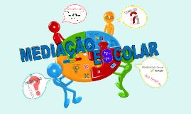 Copy of mediação escolar