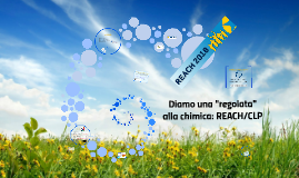 2017-05-12 Diamo una regolata alla Chimica REACH-CLP-SDS definizioni-applicazioni  Ordine chimici