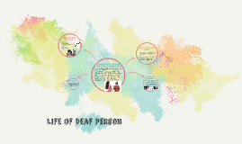 Life Of Deaf Person