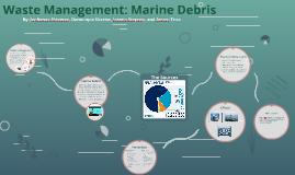 Waste Management: Marine Debris