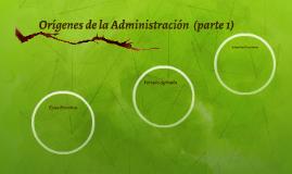 Orígenes de la Administración  (parte 1)