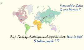 21st. Century challenges and opportunities: How to feed 9 bi