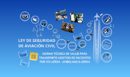 LEY DE SEGURIDAD DE AVIACIÓN CIVIL