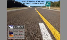 EMULSIONES MODIFICADAS PARA ALTAS EXIGENCIAS