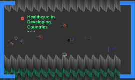 Healthcare in Developing Countries