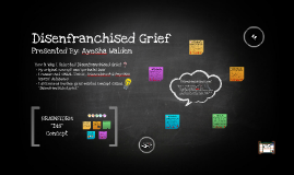 Concept Analysis: Disenfranchised Grief