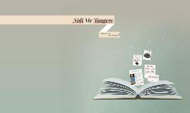 Copy of Noli Me Tangere