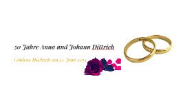 50 Jahre Anna und Johann Dittrich