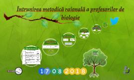 Întrunirea metodică raională a profesorilor de biologie