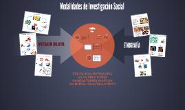 Modalidades de Investigación Social