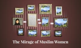 The Mirage of Muslim Women