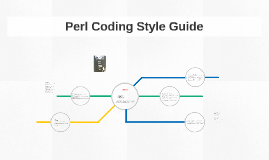 Perl Coding Style Guide
