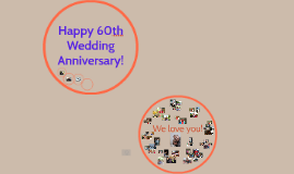 Happy 60th Wedding Anniversary!