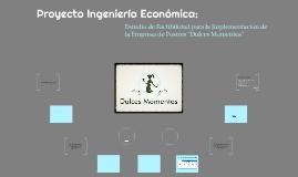 Copy of Proyecto Ingeniería Económica