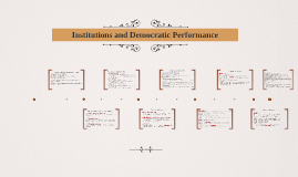Institutions and Democratic Performance