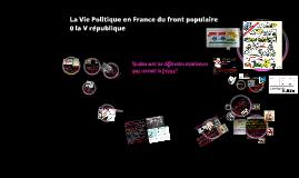 La Vie Politique en France du front populaire à la V république