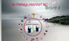 Copy of 20 Things about me :)