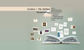 Section 1: The Italian Renaissance