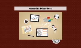 Genetics Disorders