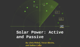 Solar Power: Active and Passive