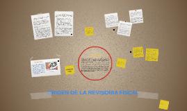 Copy of ORIGEN DE LA REVISORIA FISCAL