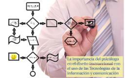 La importancia del psicólogo en el diseño instruccional con el uso de las Tecnologías de la información y comunicación