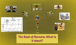 The Book of Romans: What is it about?