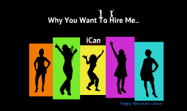 Why you want to hire me