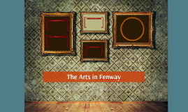 The Arts in Fenway