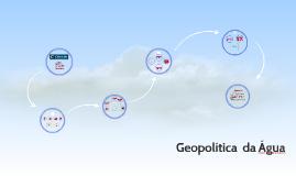 Geopolítica  da Água