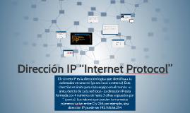 """Dirección IP """"Internet Protocol"""""""