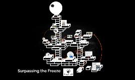 Surpassing the Freeze