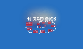 10 DIMENSIONS