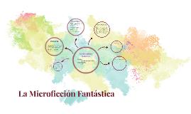 La Microficción Fantastica
