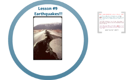 Quarter 2 Lesson #9 Earthquakes!