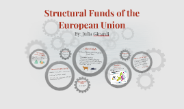 Structural Funds of the European Union