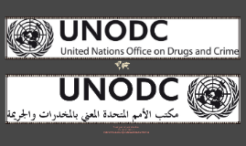 Copy of United Nations Office on Drugs and Crime