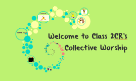 Welcome to Class 2CR's Collective Worship