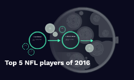 Top 5 NFL players of 2016