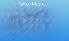 Falsos Mestres