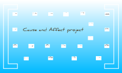 rodriguez,esais. cause and affect project