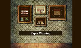 Copy of Paper Weaving