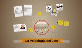 La Psicología del Jefe