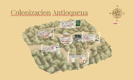 Colonizacion Antioquena