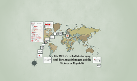 Die Weltwirtschaftskrise 1929 und ihre Auswirkung auf die Weimarer ...